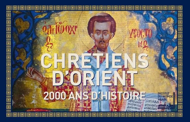 chretiens-dorient-2000-ans-dhistoire-ima-2017